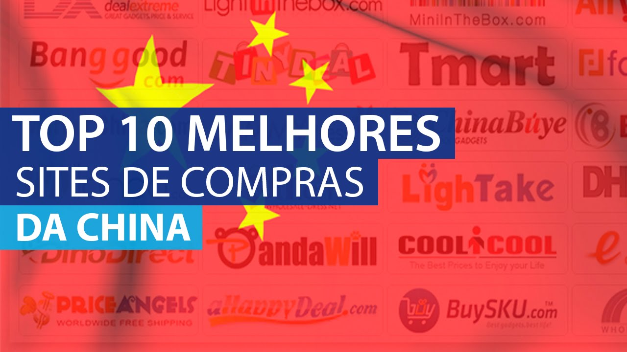 10 Sites de Compras da China mais Barato e Confiáveis