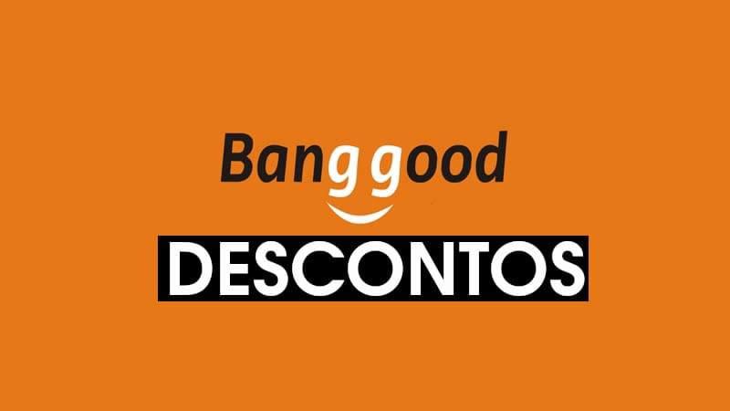 Cupons de descontos exclusivos Banggood